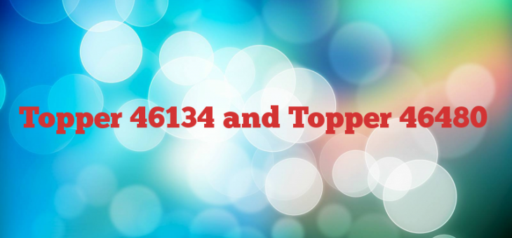 Topper 46134 and Topper 46480