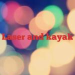 Laser and kayak