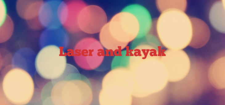 Laser and kayak
