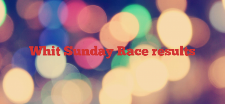 Whit Sunday Race results