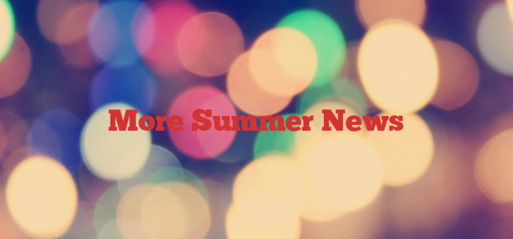 More Summer News
